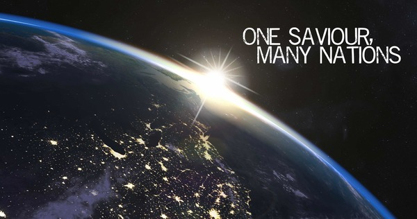 One Saviour, Many Nations