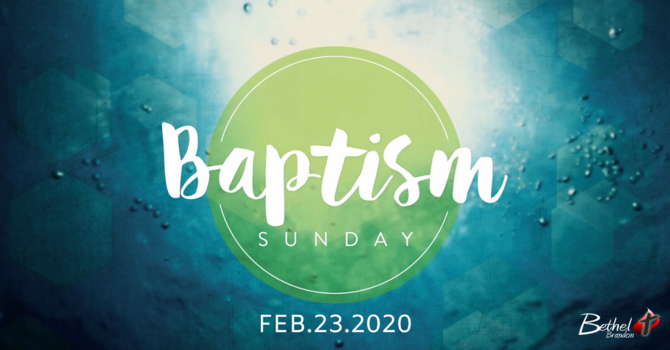 Baptism Service Feb 23, 2020