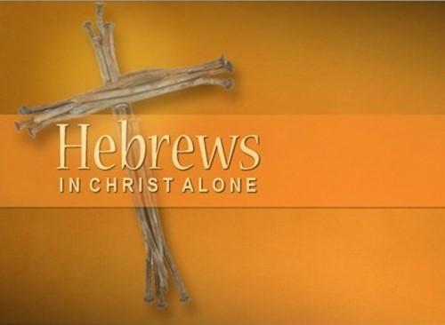 Hebrews: In Christ Alone