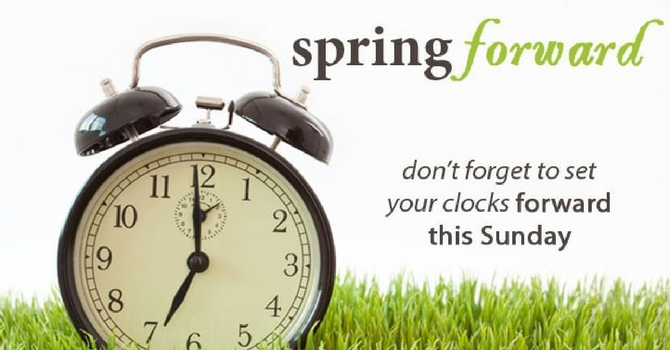 Spring Forward this Weekend! image