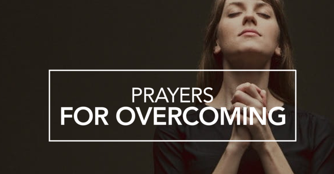 Prayers for Overcoming
