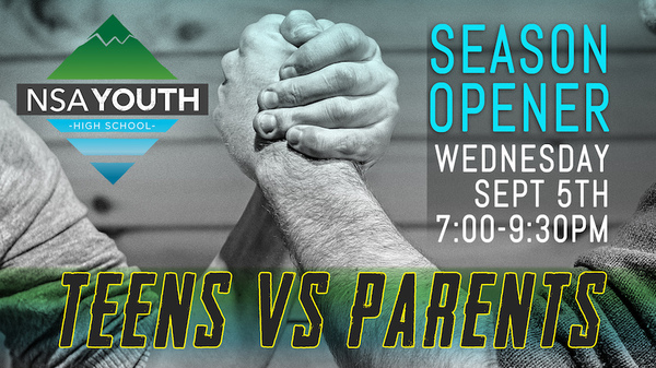 Youth Season Opener - Teens vs Parents