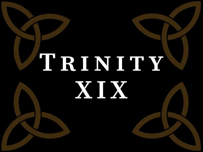 Trinity XIX 2020, 10:00 A.M.