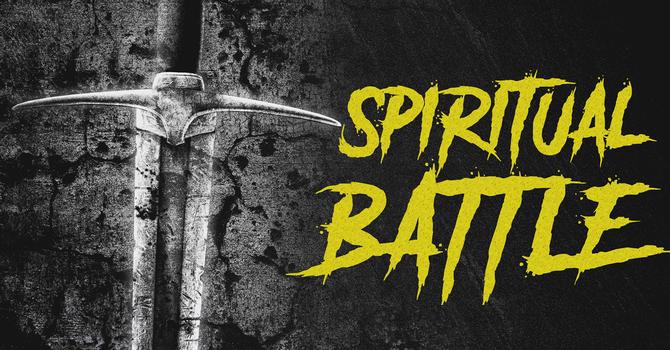 Ps. Matt - Spiritual Battle
