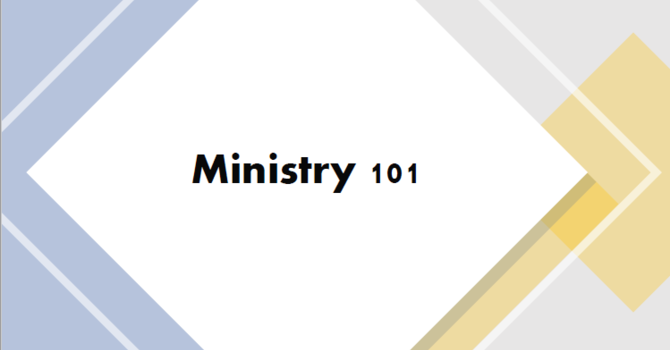 Ministry 101