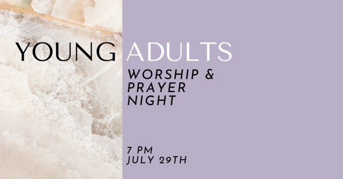 Young Adults Worship & Prayer Night