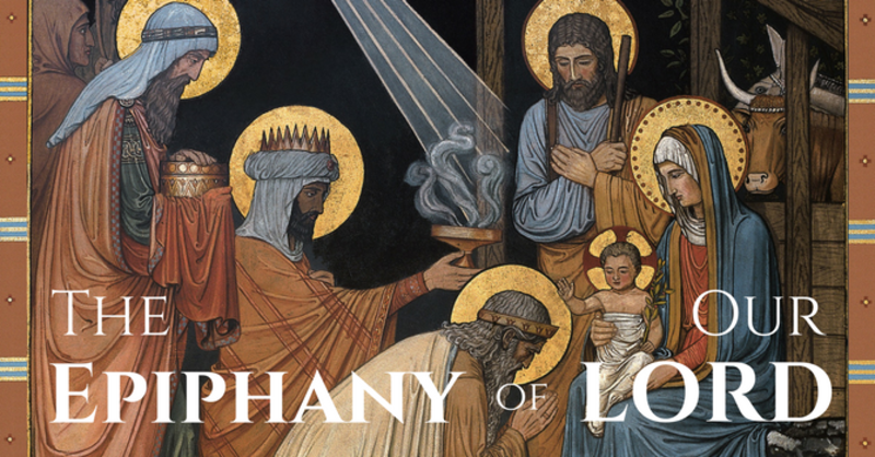 The Epiphany of Our Lord