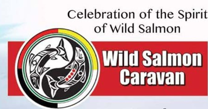 Support the 2016 Wild Salmon Caravan