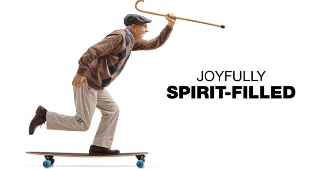 Joyfully Spirit-Filled