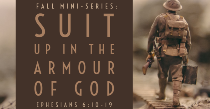 Suit Up: The Shield of Faith