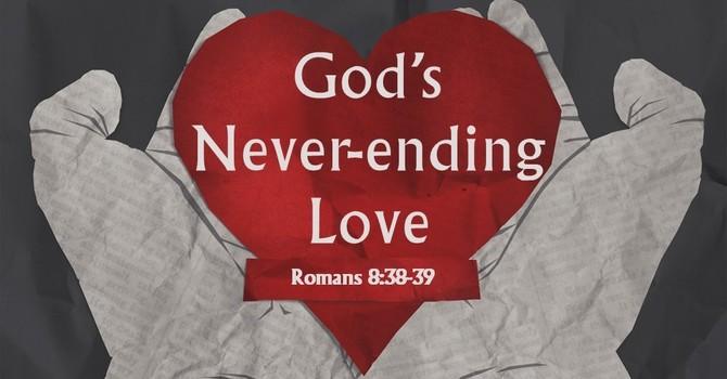 God's Never-ending Love image