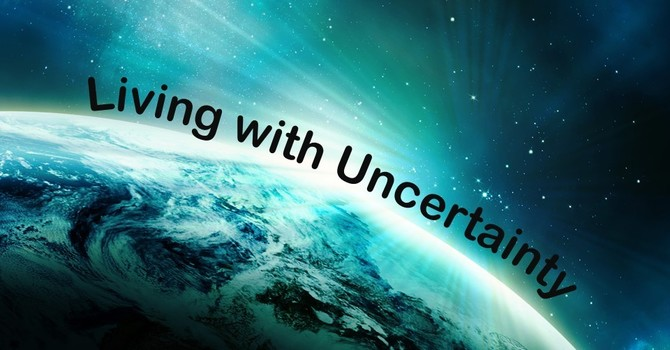 Living in Uncertainty image