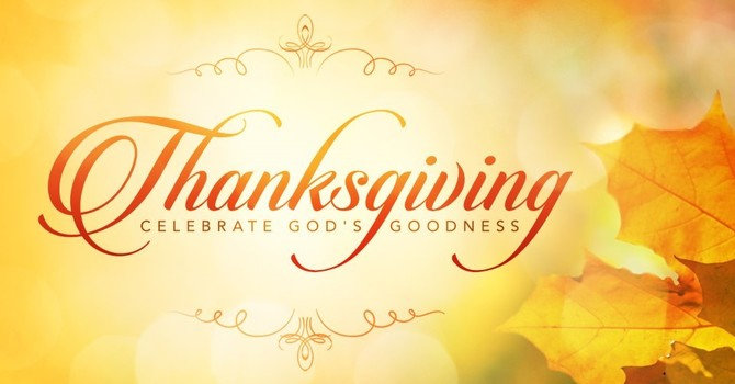 Thanksgiving - Celebrate God's Goodness