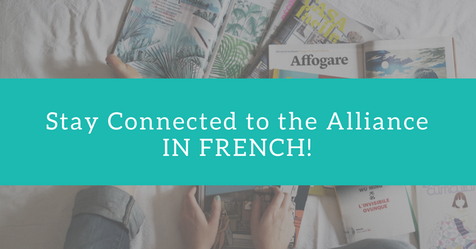 Stay Connected to the Alliance in French! image