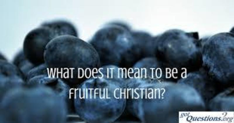 Fruitful Christians