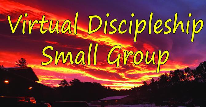 New Virtual Discipleship Groups image