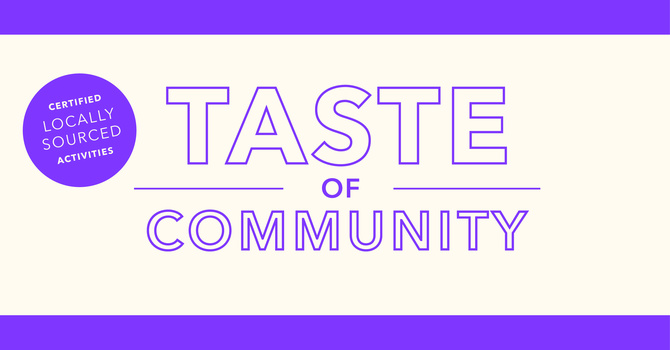 Taste of Community | East Van Site