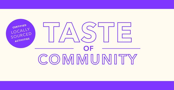 Taste of Community | East Van Site