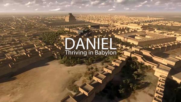 DANIEL: Thriving in Babylon