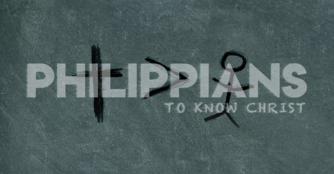 "Philippians ""To Know Christ"" Series.  Joy"