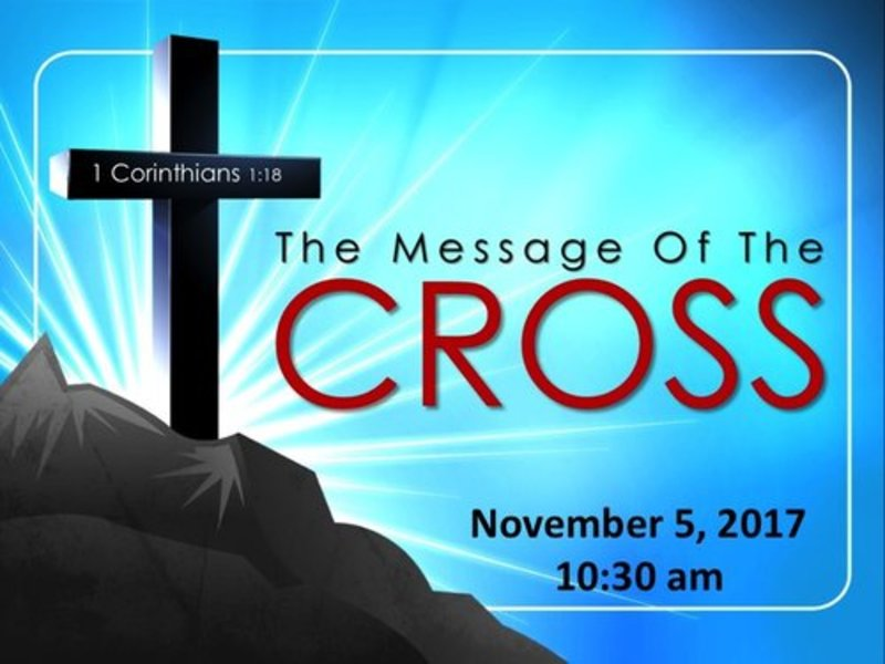 The Message of the Cross