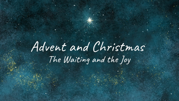 Advent and Christmas 2018