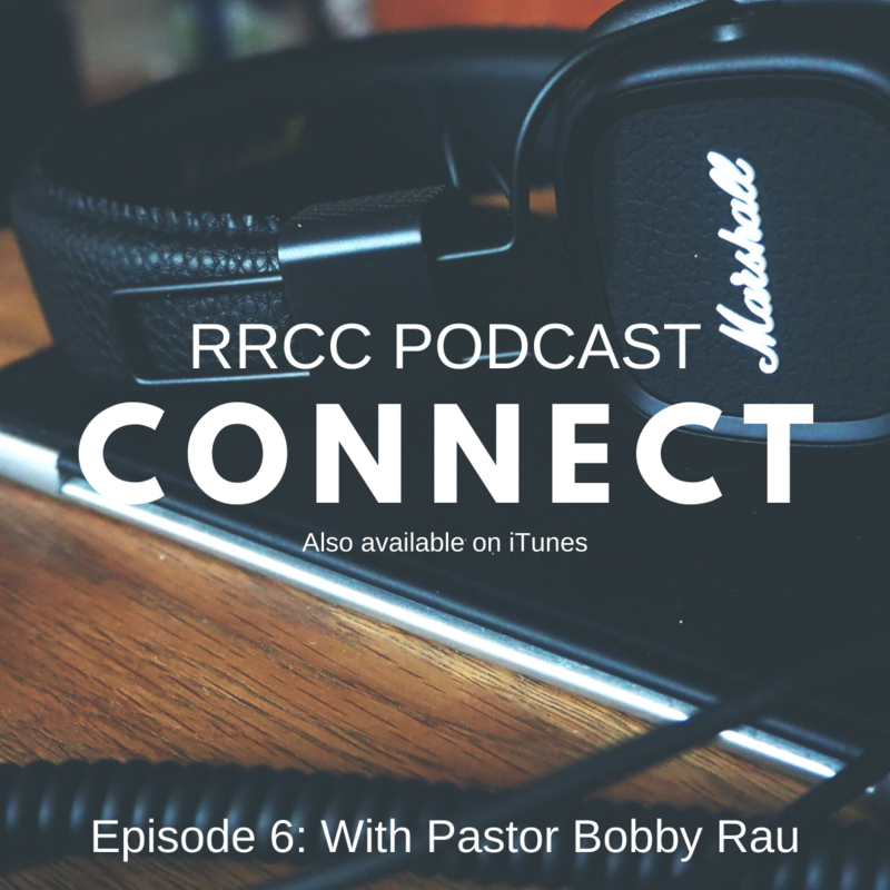 Connect Podcast: Episode 6- Bobby Rau