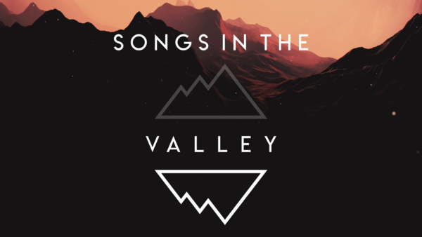 Songs In The Valley