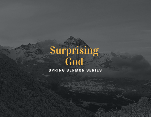 Surprising God