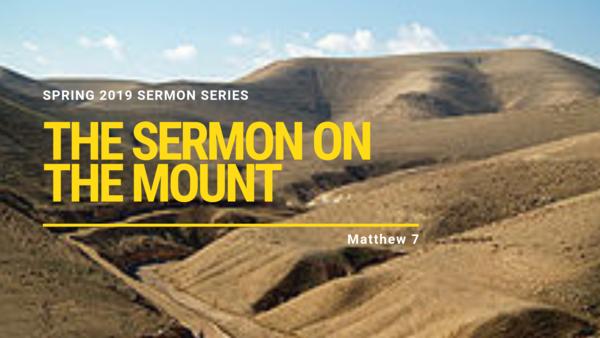The Sermon on the Mount - Spring 2019