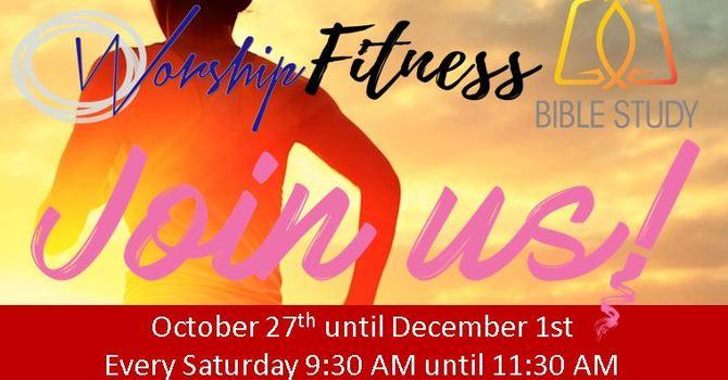 Worship, Fitness & Bible Study - Join Us!