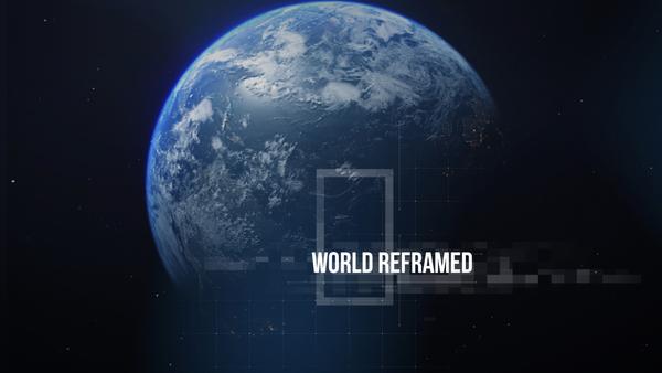 World Reframed