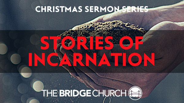 Stories of Incarnation