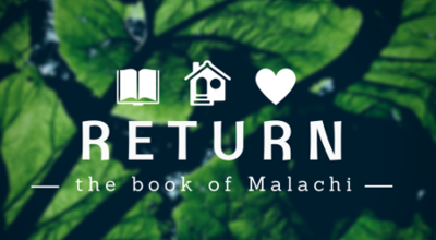 Return%20 %20the%20book%20of%20malachi%20series