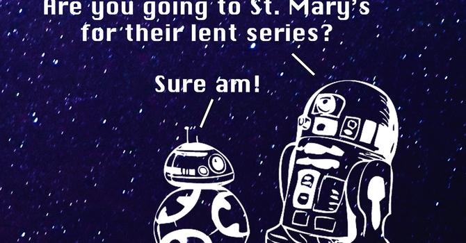 Star Wars Family Lent Series