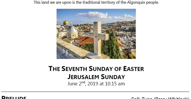 The Seventh Sunday of Easter / Jerusalem Sunday