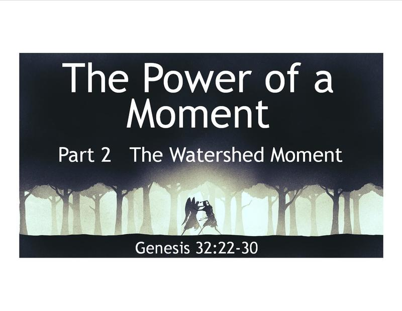 The Watershed Moment