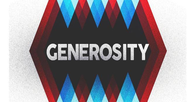 Generosity Pt. 1