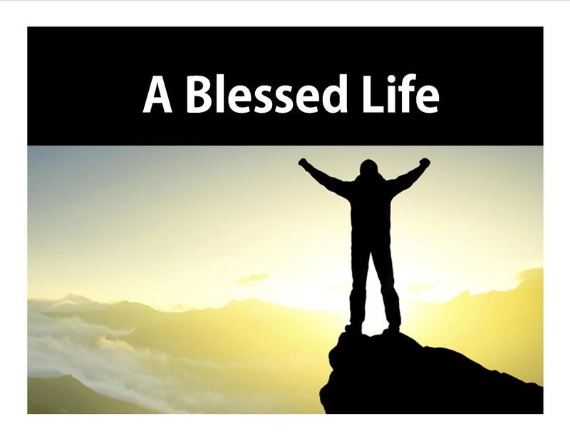 A Blessed Life