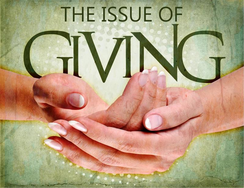 The Issue of Giving Pt.4