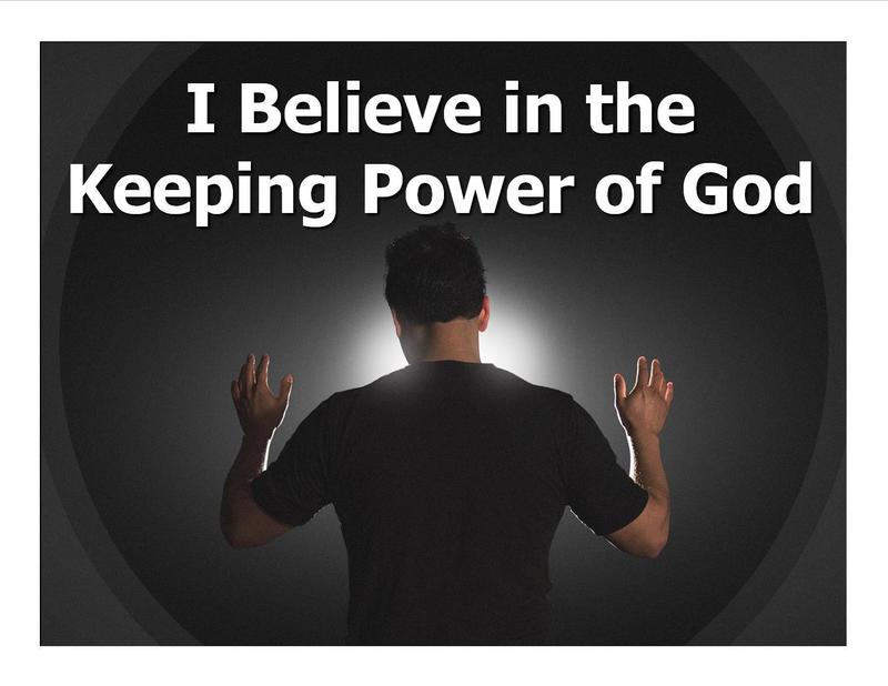 I Believe in The Keeping Power of God Pt.10