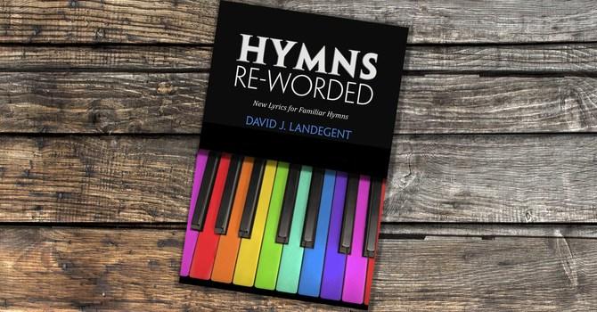 Pastor Dave publishes book of hymn lyrics image