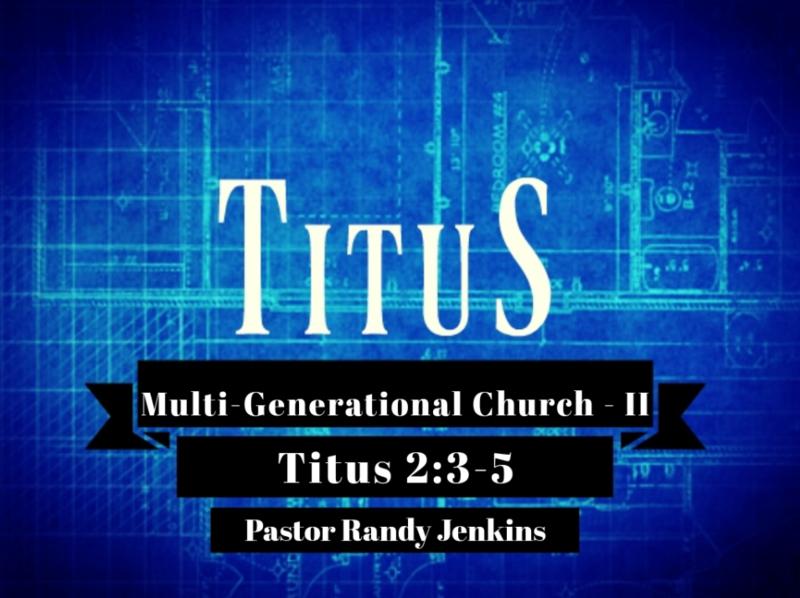 Multigenerational Church - Part 2