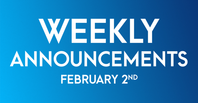 Weekly Announcements - February 2nd image