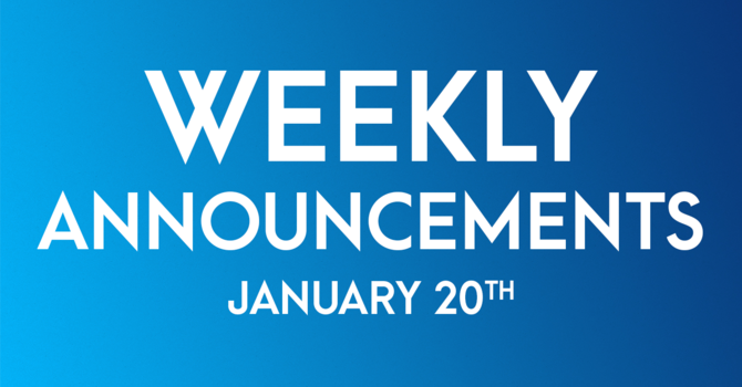 Weekly Announcements - January 20th image