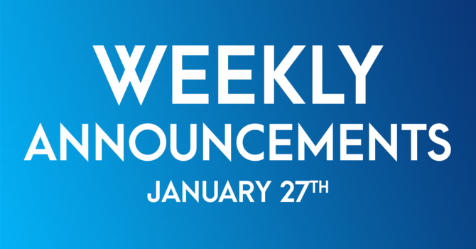 Weekly Announcements - January 27th image