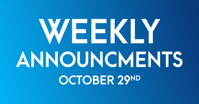 Weekly Announcements - October 29th image