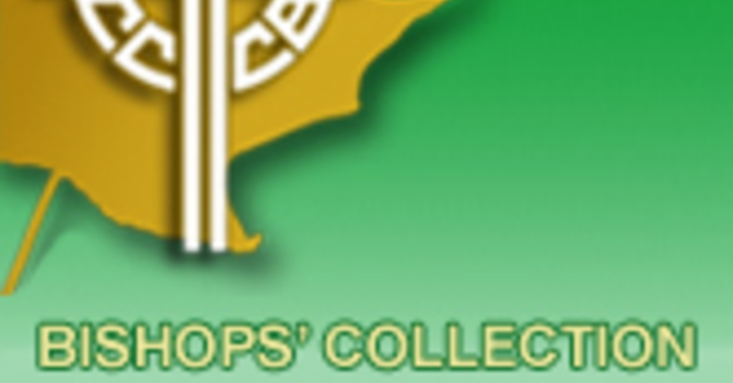 Collection for the Needs of the Church in Canada image