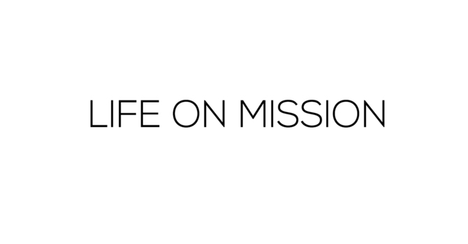 LIFE ON MISSION - Part 2
