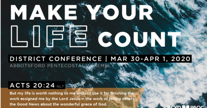 Make Your Life Count | District Conference 2020 image